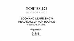 BML Company - Montibello - Look and Learn show head makeup for blonde - Gradiška 15. april 2018.